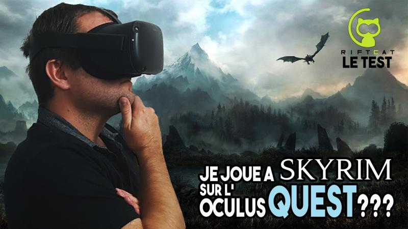 SKYRIM, Assetto Corsa, TheBLU sur l'Oculus Quest ? TEST et TUTO de RIFTCAT VRIDGE,  le logiciel qui stream les jeux VR PC sur le Quest ! ! - 2