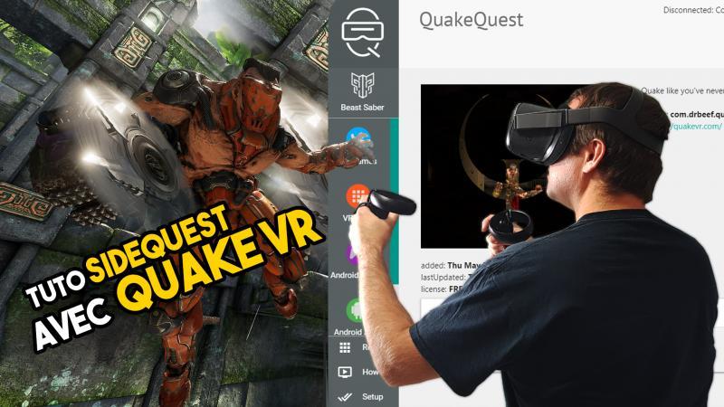 Comment jouer à Quake VR sur l'Oculus Quest ? (Tuto SideQuest) - 2