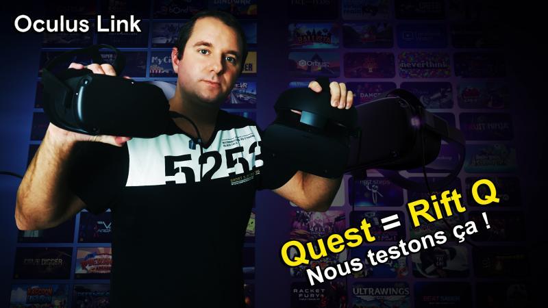 Oculus LINK: QUEST vs RIFT S : le TEST en chiffres et au labo ! (#TekNiK 010) - 2