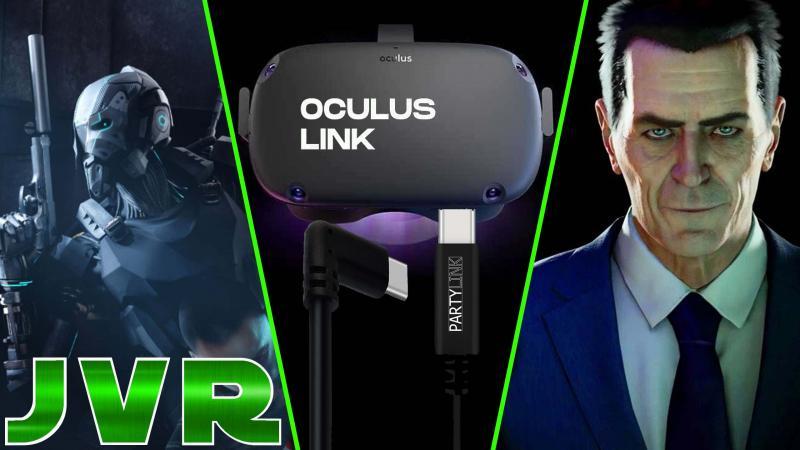 Oculus Link, Half Life Alyx, Xbox Scarlett, The Climb, Stormland, Vader Immortal 3 (#JVR 004) - 2