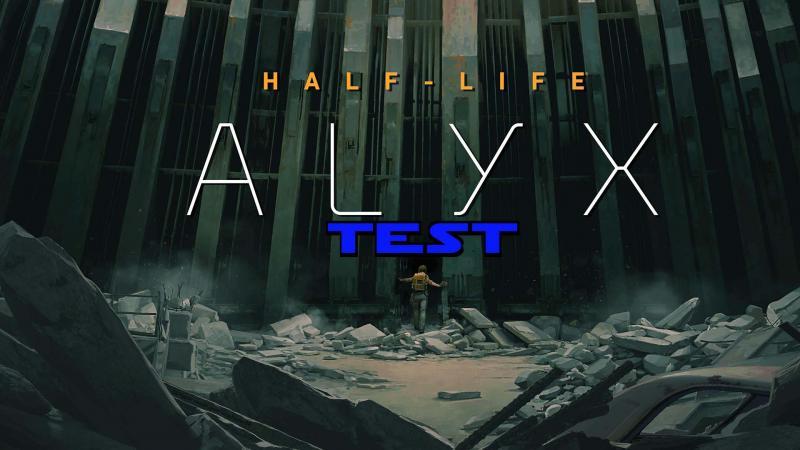 Test - Half-Life Alyx : La quintessence en VR ? - 2