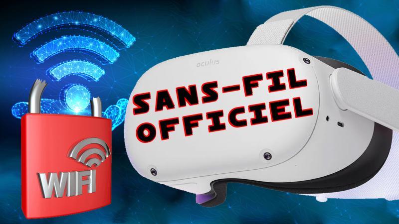 WOW !!! Officialisation du SANS-FIL QUEST du PSVR 2 & P4X-639 - 2