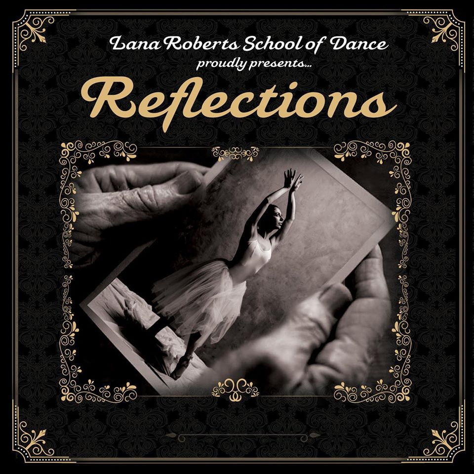 Reflections- Lana Roberts 2019