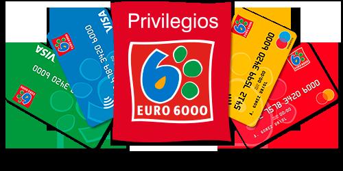 tarjetas privilegios euro6000