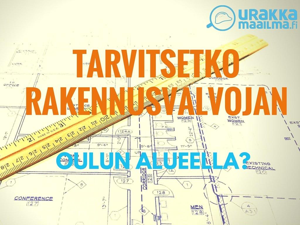 rakennusvalvoja Oulu