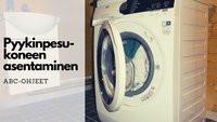 Pyykinpesukoneen asennus hinta