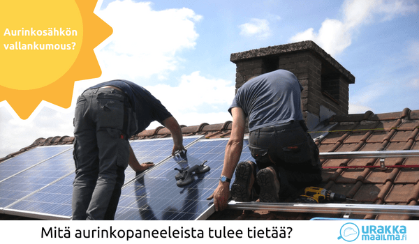 Aurinkopaneelien asentaminen ja aurinkosähköjärjestelmän valitseminen