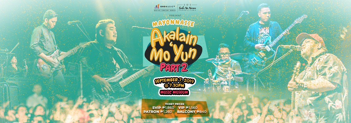 Akalain Mo 'Yun Part 2: Mayonnaise Live at the Music Museum