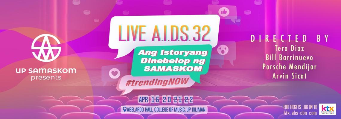 LIVE A.I.D.S. 32: Ang Istoryang Dinibelop ng SAMASKOM [April 16 8PM]