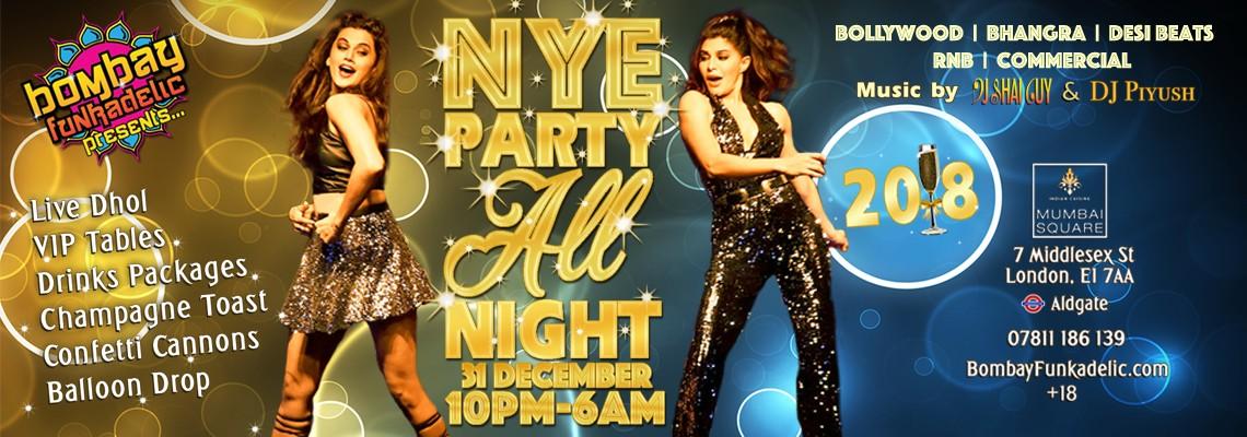 Bombay Funkadelic presents...NYE PARTY ALL NIGHT!!