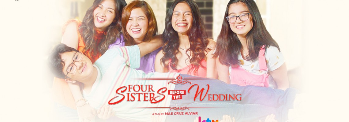 Four Sisters Before The Wedding Digital Premiere