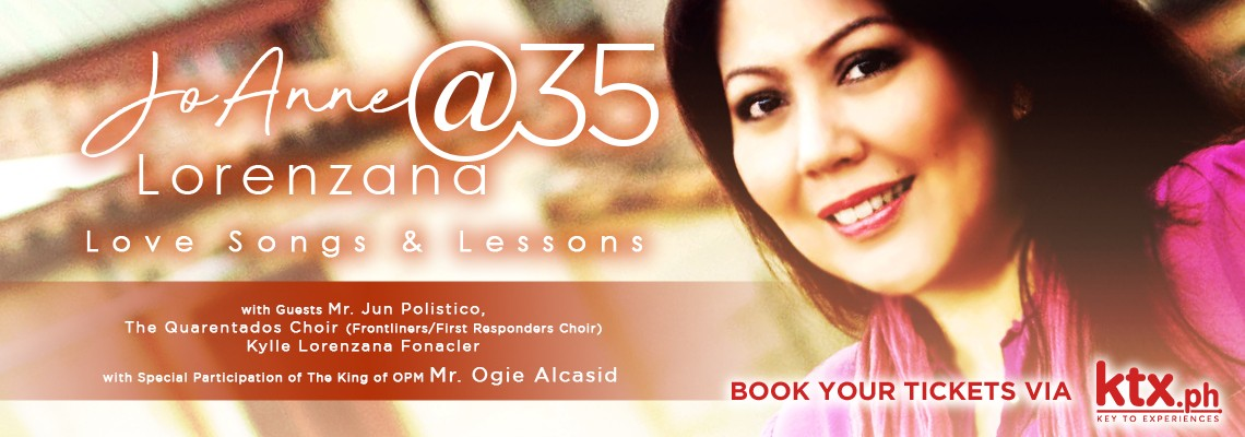 JoAnne Lorenzana@35 : Love Songs And Lessons - 11:30am MNL Time/ Aug 13, 8:30pm US TIME