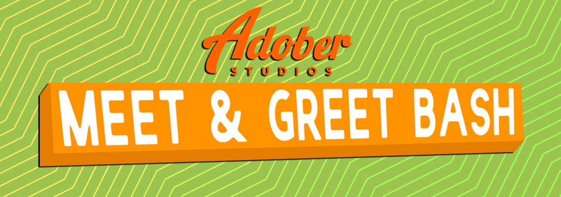 Adober Studios Meet & Greet Bash