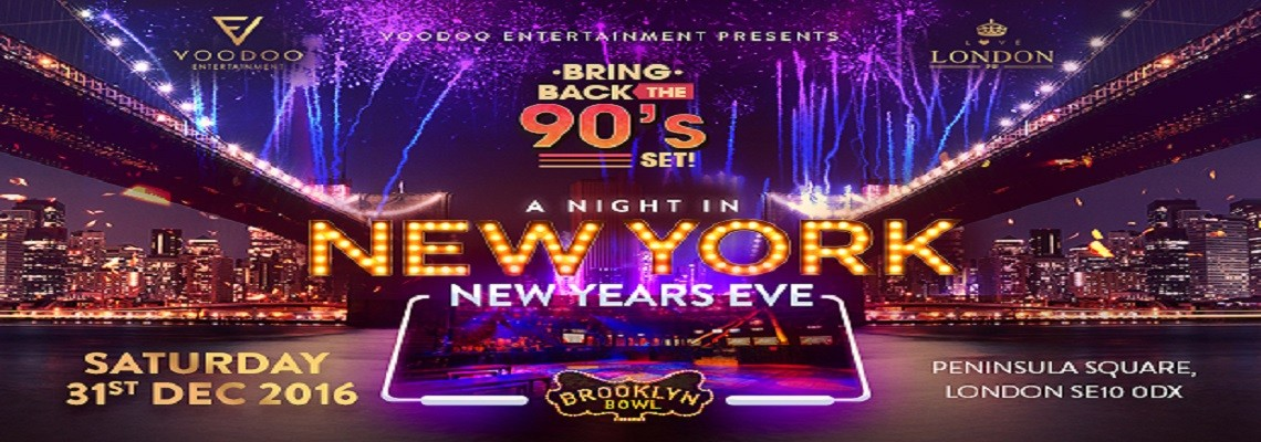 NEW YEAR'S EVE – A NIGHT IN NEW YORK – BROOKLYN BOWL