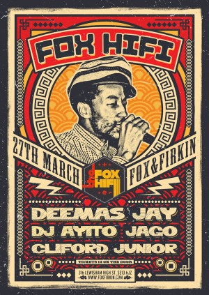 FOX HIFI PRESENTS - DEEMAS JAY, DJ AYITO, JAGO