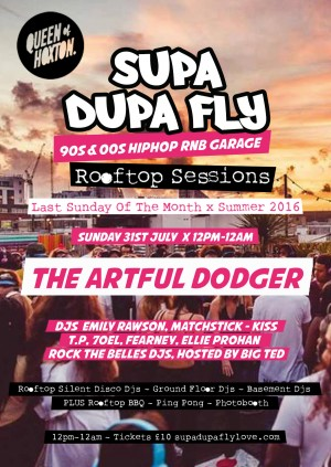 Supa Dupa Fly x Rooftop Sessions w/ The Artful Dodger