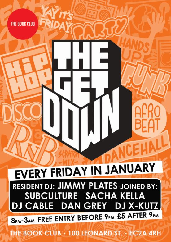 The Get Down with Jimmy Plates and DJ Kutz