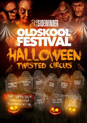 Sidewinder Old Skool Festival Halloween Twisted Circus