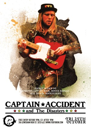 Captain Accident And The Disasters