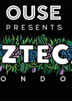 Ouse presents AZTECA