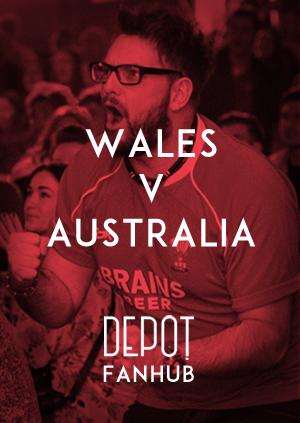DEPOT FANHUB Presents: Autumn Internationals - Wales Vs Australia