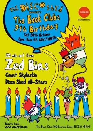 Disco Shed presents TBC's 9th Birthday Party W/ Zed Bias