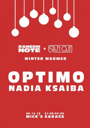 A Winter Warmer with Optimo & Nadia Ksaiba