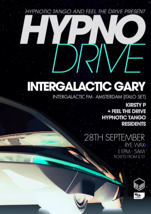 Hypnodrive with Intergalactic Gary and Kirsty P