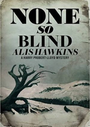 None So Blind - Alis Hawkins