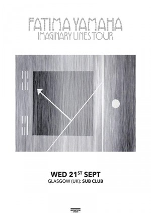 Fatima Yamaha・Imaginary Lines Tour