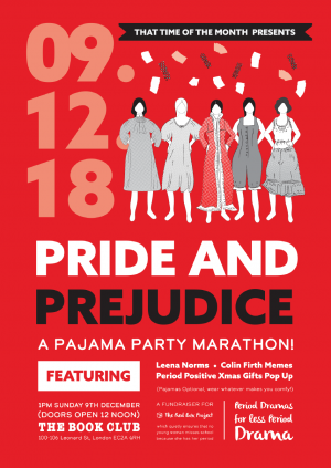 Pride and Prejudice: A Pajama Party Marathon!