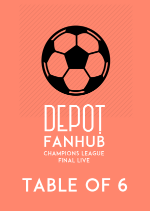 DEPOT FANHUB: The Champions League Final LIVE