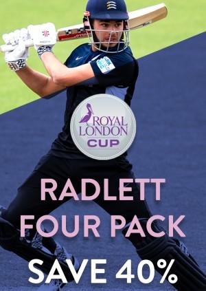 Radlett Four Pack - Royal London Cup
