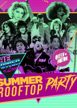 The Power Of Love - 80's Rooftop Party