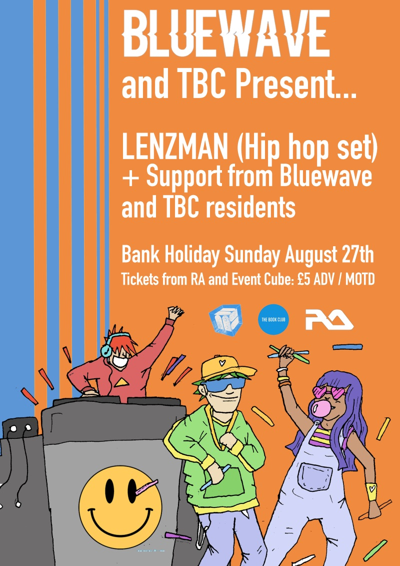 Bluewave Bank Holiday 90s House Party w/ Lenzman