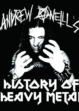 Andrew O'Neill's History of Heavy Metal with FULL LIVE BAND