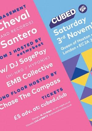 Cubed London w/ Le Cheval, Santero & DJ SagePay