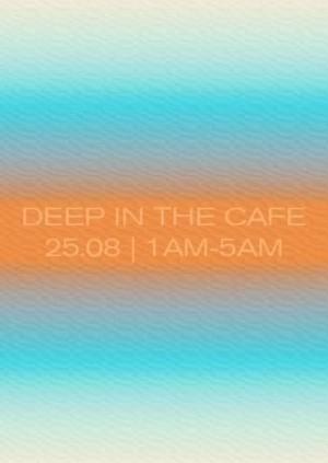 Deep in the café