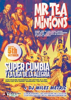 Mr Tea and the Minions w/ Supercumbria Y La Liga + DJ Miles Metric