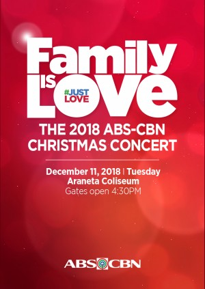 Family is Love The 2018 ABS-CBN Christmas Concert