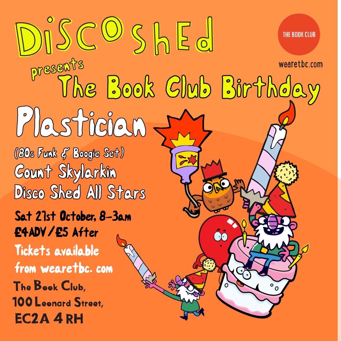 Disco Shed presents TBC's Birthday Party W/ Plastician (Funk & Boogie Set)