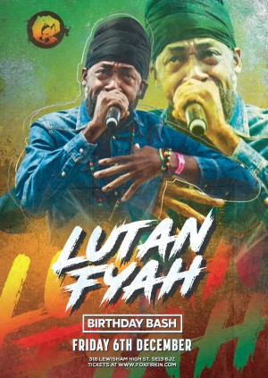 Lutan Fyah Birthday Bash