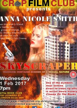 """Crap Film Club presents """"SKYSCRAPER"""""""
