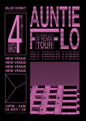Blue Honey presents Auntie Flo's Remix Tour