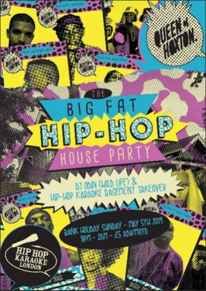 Big Fat Hip-Hop House Party – Bank Holiday Special!