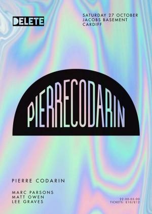 Delete presents Pierre Codarin