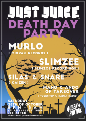Just Juice - Death Day Halloween w/ Murlo & Slimzee