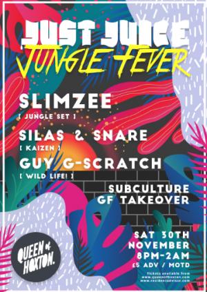 Just Juice  Jungle Fever w/ Slimzee!