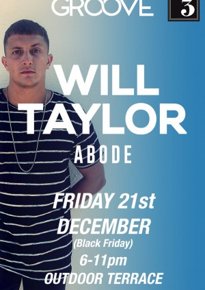 Groove Presents: West Wales Special w/ Will Taylor (ABODE)