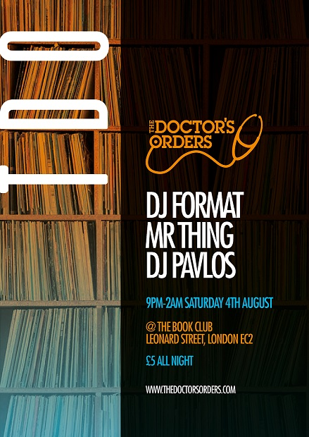 The Doctor's Orders Presents: DJ Format x Mr Thing